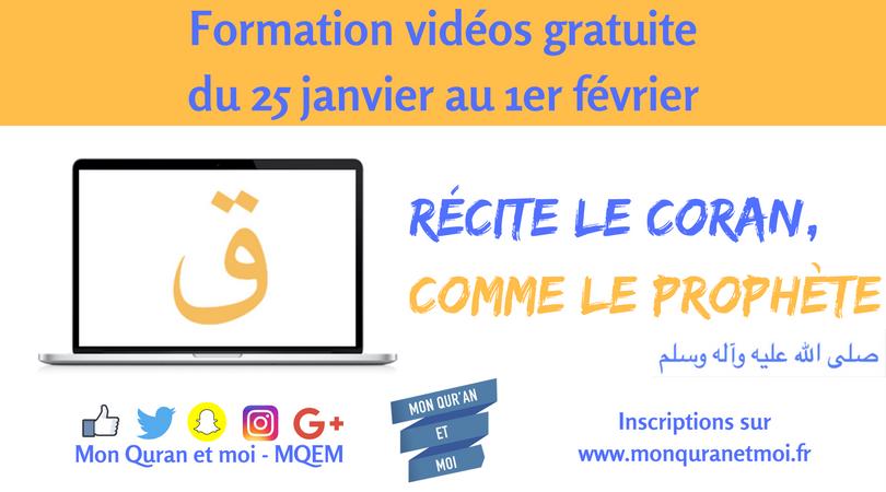 Formation vidéos Récite le Coran comme le prophète (saw) - Mon Quran et moi
